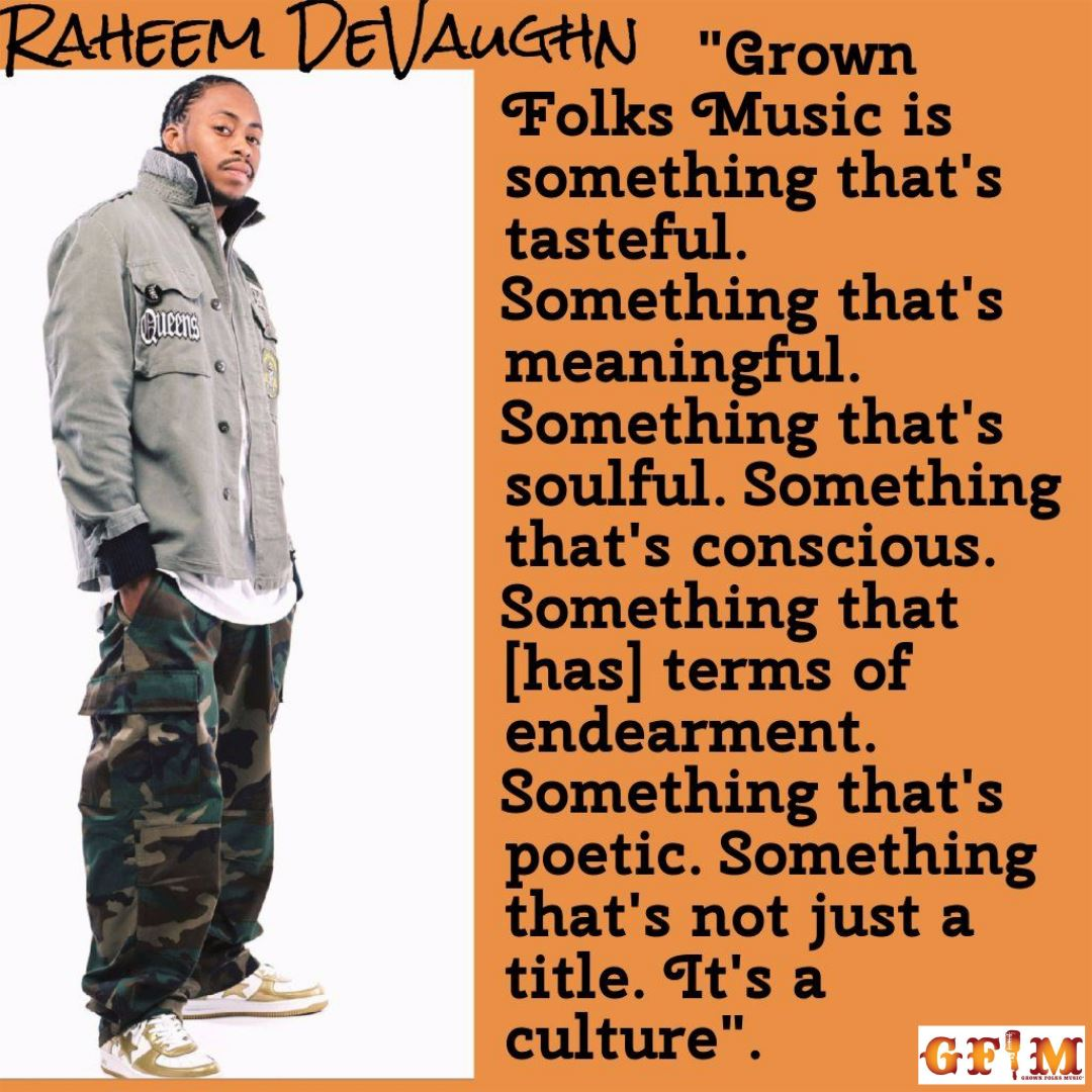 Raheem Devaughn - What is your definition of Grown Folks Music?