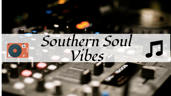 Southern Soul Vibes