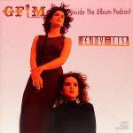 GFM's Inside The Album Podcast – Wendy & Lisa