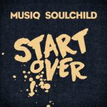 """#Visuals: Musiq Soulchild: """"Start Over"""""""