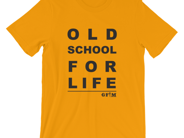 GFM Old school for life - gold