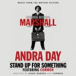 "Now Playing: Andra Day: ""Stand Up For Something"" Feat. Common"