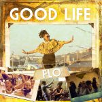 Now Playing: FLO (aka The Floacist): Good Life