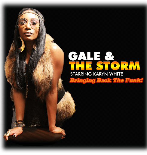 Karyn White Gale & The Storm