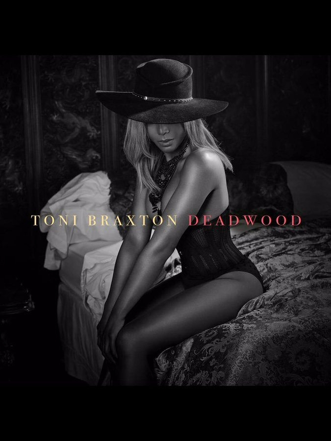 Toni Braxton Deadwood Single