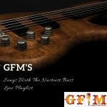 GFM's Songs With The Nastiest Bass Line Playlist