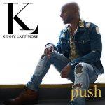 "Visuals: Kenny Lattimore: ""Push"""