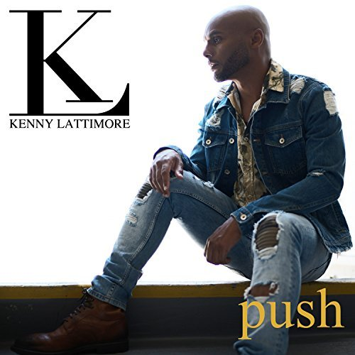 Kenny Lattimore Push Single Cover