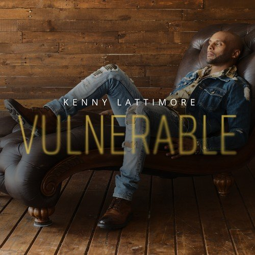 Kenny Lattimore Vulnerable Album Cover