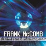 "#NowPlaying - Frank McComb ""So Much Love To Share"""
