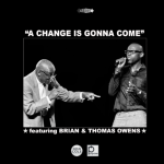 "#Visuals Brian and Thomas Owens - ""A Change Is Gonna Come"""