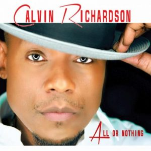 Calvin Richardson All Or Nothing LP Cover
