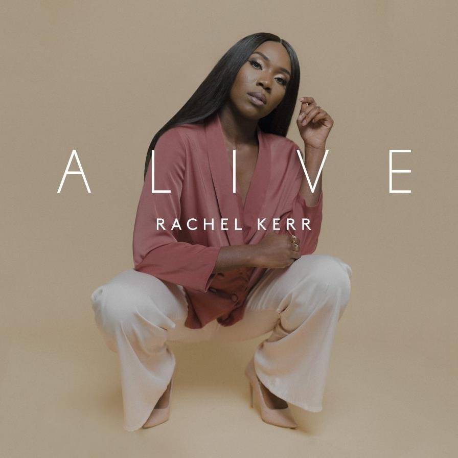 Rachel Kerr Alive Single