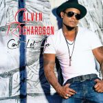 "Now Playing: Calvin Richardson: ""Can't Let Go"""