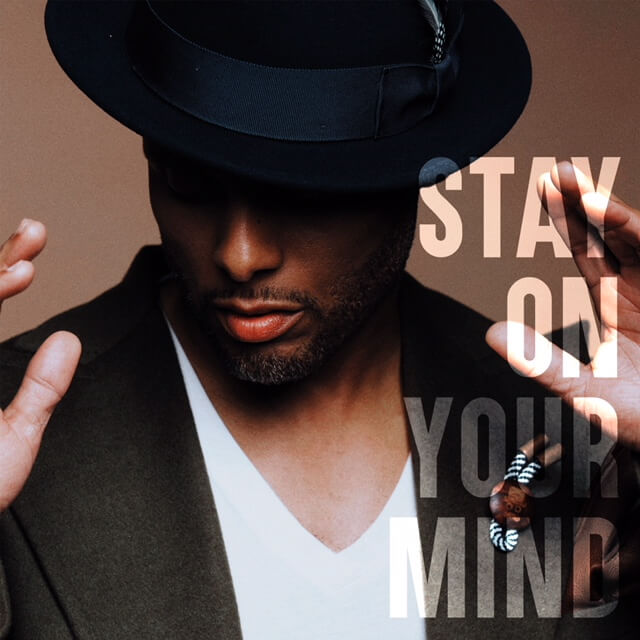 Kenny Lattimore Stay On Your Mind