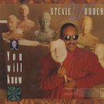 "Bringing '88 Back: Stevie Wonder – ""You Will Know"""