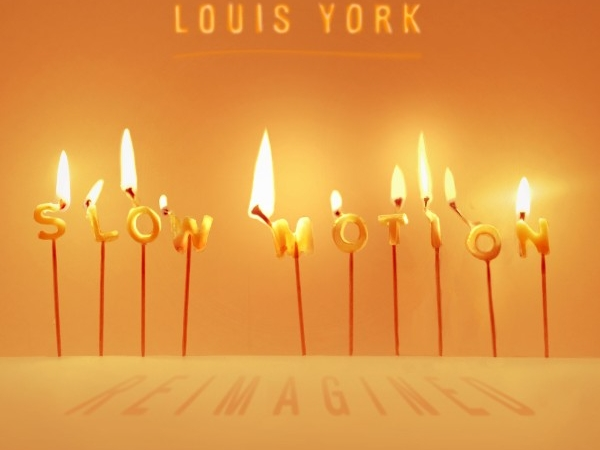 Louis-York-Slow-Motion