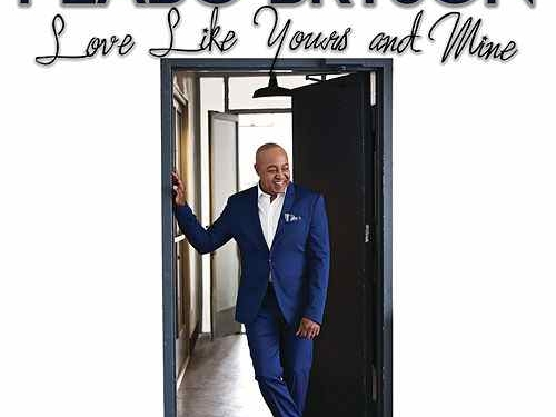 Peabo Bryson Love Like Yours And Mine Single