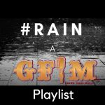 Now Playing: #Rain: A GFM Playlist
