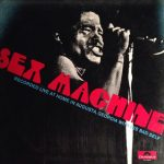 "Bringing '88 Back: James Brown  -""Sex Machine"" (Live Album)/BTG Playlist"