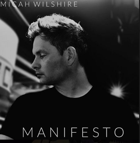 Micah Wilshire Manifesto EP Cover