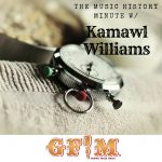 Music History Minute w/Kamawl Williams - Black Music Month