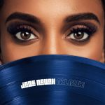 "Now Playing: Jade Novah: ""All Blue"""