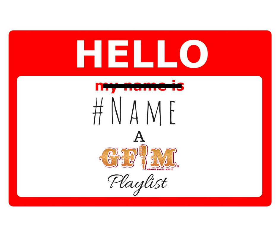 Name GFM Playlist