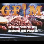 GFM's Official 2018 Memorial Day Weekend Playlist