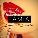 "Now Playing/Visuals: Tamia: ""Leave It Smokin'"""