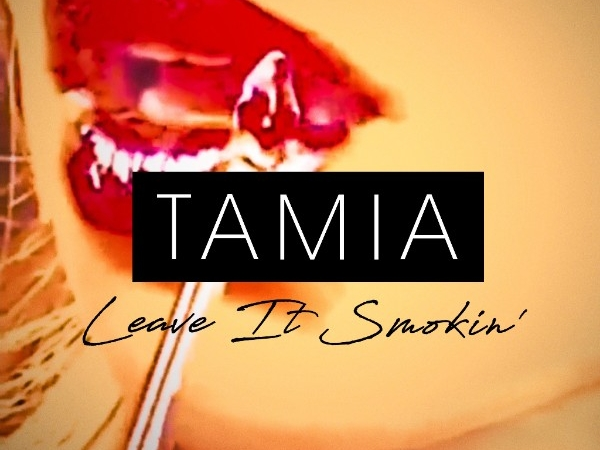 Tamia Leave It_Smokin Single