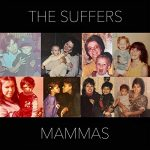 """Now Playing/Visuals: The Suffers: """"Mammas"""""""