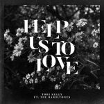 "Now Playing: Tori Kelly Feat. The Hamiltones: ""Help Us To Love"""
