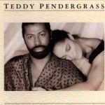 "#SoulfulSaturday - ""You're My Latest, My Greatest Inspiration"" Teddy Pendergrass"