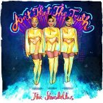 "Now Playing: The Shindellas: ""Ain't That The Truth"""