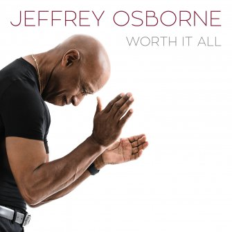 jeffrey osborne worth it all