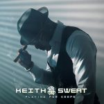"#NewMusicMonday - Keith Sweat ft. Candace Price ""Boomerang"""
