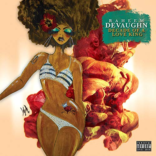 Raheem DeVaughn Decade Of A Love King