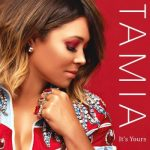 "Now Playing/New Music: Tamia: ""It's Yours"""