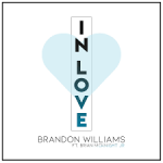"Now Playing: Brandon Williams: ""In Love"" Feat. Brian McKnight, Jr."