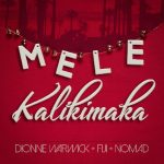 "Now Playing: Dionne Warwick: ""Mele Kalikimaka"" Feat. Fiji & NomaD"