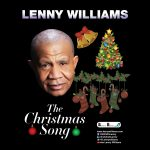 "#TisTheSeason/Now Playing: Lenny Williams: ""The Christmas Song"""