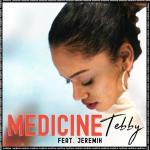 "#NewMusic: Tebby feat. Jeremih - ""Medicine"""