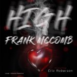 "Now Playing: Frank McComb: ""High"" Feat. Eric Roberson"