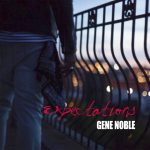 "Now Playing: Gene Noble: ""Expectations"""