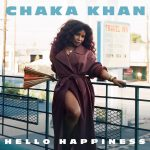 "New Music Monday/Visuals:  ""Hello Happiness"" Chaka Khan"