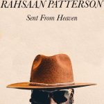 "Now Playing: Rahsaan Patterson: ""Sent From Heaven"""