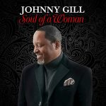 "New Music Monday/Now Playing: ""Soul of a Woman"" Johnny Gill"