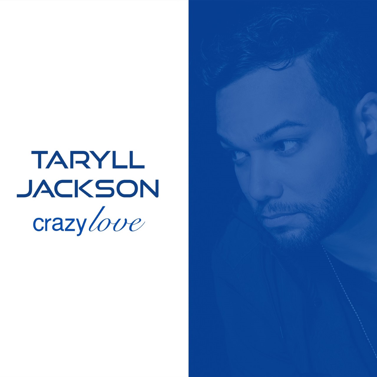 Taryll Jackson Crazy Love Album