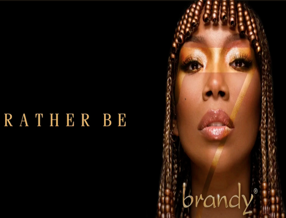 Brandy New Single Rather Be on B7 Album
